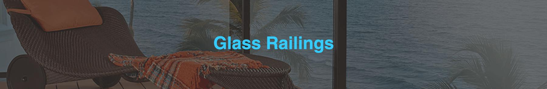 Glass Railings Toronto & Etobicoke